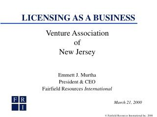 LICENSING AS A BUSINESS