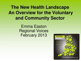 The New Health Landscape  An Overview for the Voluntary and Community Sector