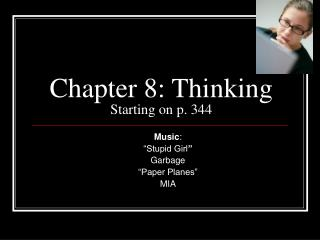 Chapter 8: Thinking Starting on p. 344