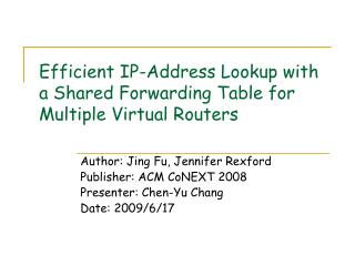 Efficient IP-Address Lookup with a Shared Forwarding Table for Multiple Virtual Routers