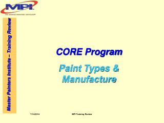 CORE Program Paint Types & Manufacture
