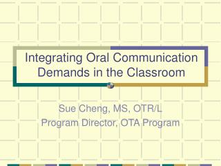 Integrating Oral Communication Demands in the Classroom