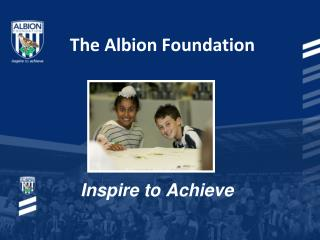 The Albion Foundation
