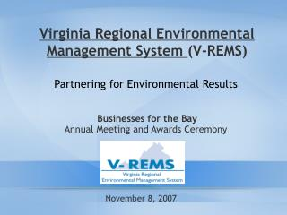 Virginia Regional Environmental Management System  (V-REMS)