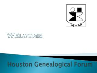 Houston Genealogical Forum