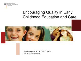 Encouraging Quality in Early Childhood Education and Care