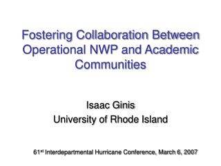 Fostering Collaboration Between Operational NWP and Academic Communities