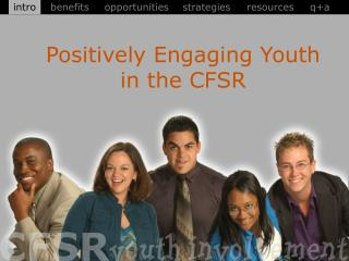 Positively Engaging Youth in the CFSR
