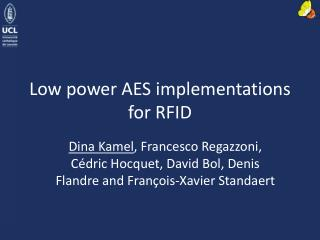 Low power AES implementations for RFID