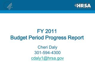 FY 2011  Budget Period Progress Report