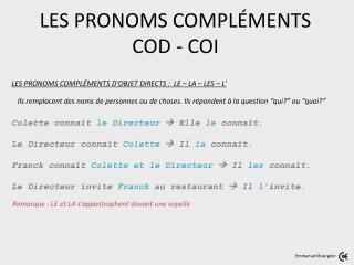 LES PRONOMS COMPLÉMENTS COD - COI