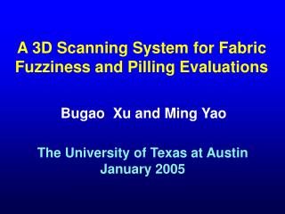 A 3D Scanning System for Fabric Fuzziness and Pilling Evaluations