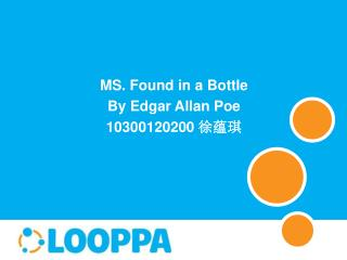 MS. Found in a Bottle By Edgar Allan Poe 10300120200 徐蕴琪