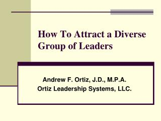 How To Attract a Diverse Group of Leaders