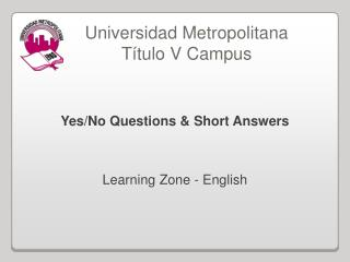 Yes/No Questions & Short Answers Learning Zone - English