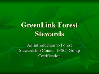 GreenLink Forest Stewards