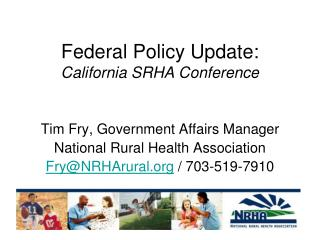 Federal Policy Update: California SRHA Conference