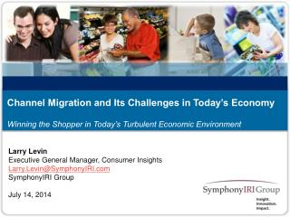 Channel Migration and Its Challenges in Today's Economy