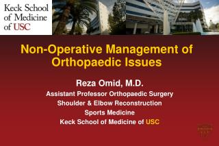Non-Operative Management of  Orthopaedic  Issues