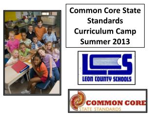 Common Core State Standards Curriculum Camp Summer 2013