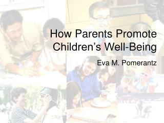 How Parents Promote Children's Well-Being