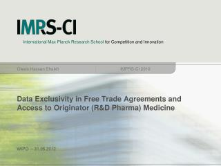 Data Exclusivity in Free Trade Agreements and Access to Originator (R&D Pharma) Medicine