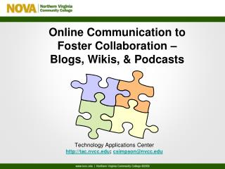 Online Communication to Foster Collaboration –  Blogs, Wikis, & Podcasts
