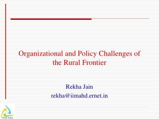 Organizational and Policy Challenges of the Rural Frontier