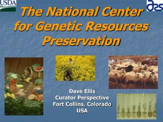 The National Center for Genetic Resources Preservation