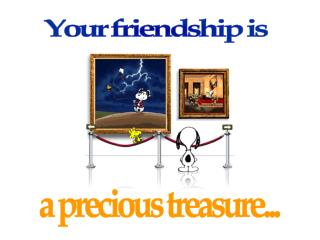 Your friendship is