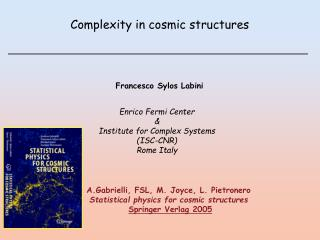 Complexity in cosmic structures