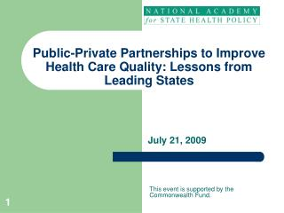 Public-Private Partnerships to Improve Health Care Quality: Lessons from Leading States