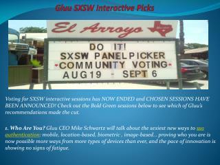 Gluu SXSW Interactive Picks