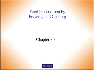 Food Preservation by  Freezing and Canning