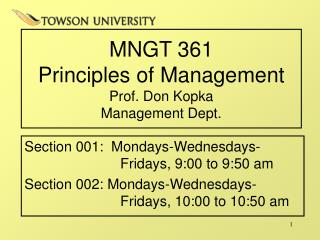 MNGT 361  Principles of Management Prof. Don Kopka Management Dept.
