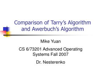 Comparison of Tarry's Algorithm and Awerbuch's Algorithm