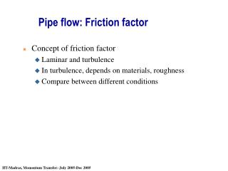 Pipe flow: Friction factor