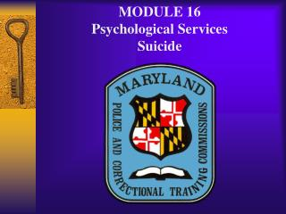 MODULE 16 Psychological Services Suicide