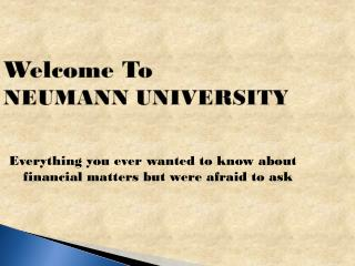 Welcome To NEUMANN UNIVERSITY