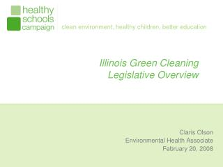 Illinois Green Cleaning  Legislative Overview