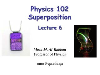 Physics 102   Superposition