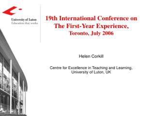 19th International Conference on The First-Year Experience,  Toronto, July 2006