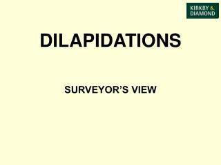 DILAPIDATIONS