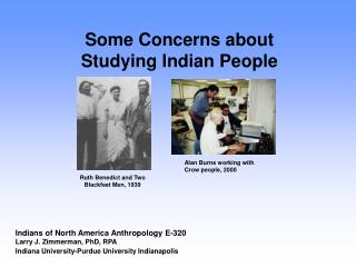 Some Concerns about Studying Indian People