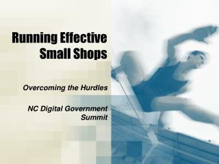 Running Effective Small Shops