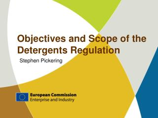 Objectives and Scope of the  Detergents Regulation