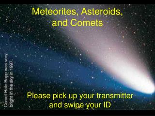 Meteorites, Asteroids, and Comets