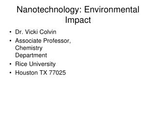 Nanotechnology: Environmental Impact