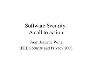 Software Security: A call to action