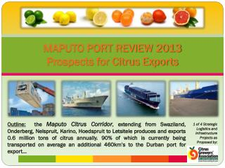 MAPUTO PORT REVIEW 2013 Prospects for Citrus Exports